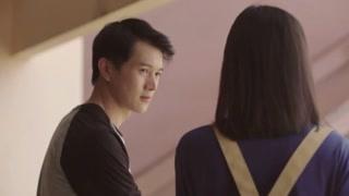 《泰版匆匆那年》苏凯与林嘉茉讨论赵烨的事 现在冷静不下来