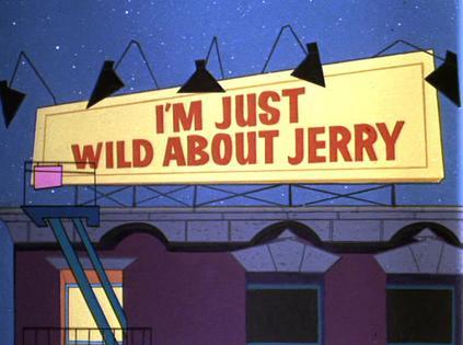 我为杰瑞狂剧照