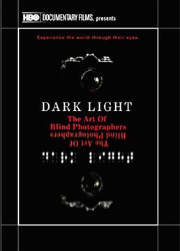 黑暗之光盲人摄影师的艺术剧照