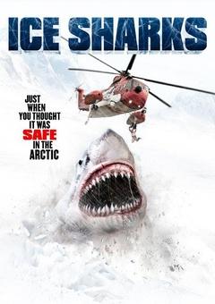 冰川鲨鱼剧照
